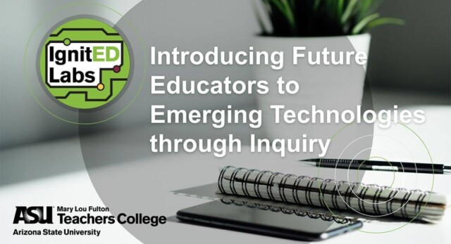 Introducing future educators to emerging technology through inquiry