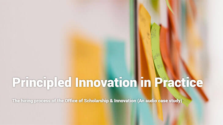 Principled Innovation in Practice